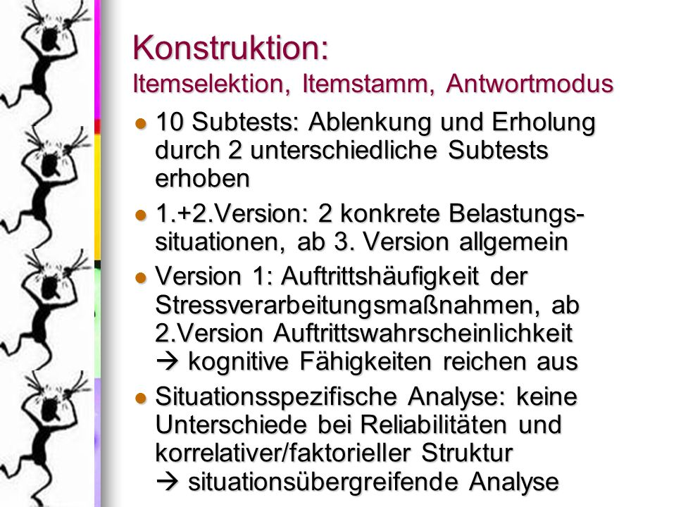 Konstruktion: Itemselektion, Itemstamm, Antwortmodus
