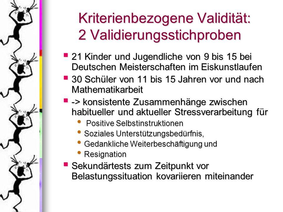 Kriterienbezogene Validität: 2 Validierungsstichproben