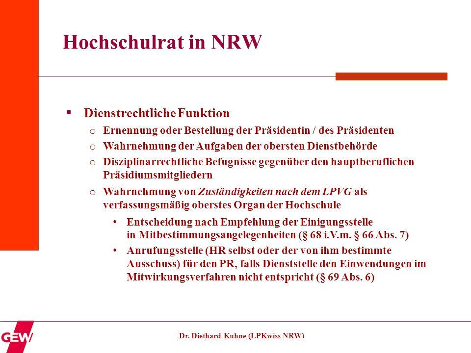 Hochschulrat in NRW Dienstrechtliche Funktion