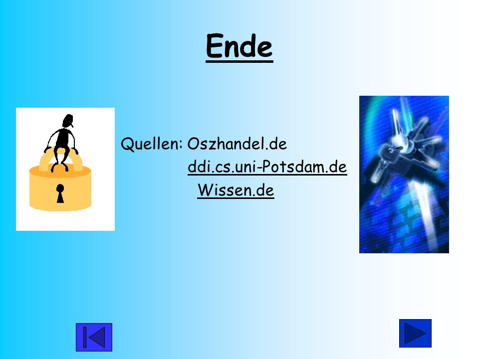 Quellen: Oszhandel.de ddi.cs.uni-Potsdam.de Wissen.de