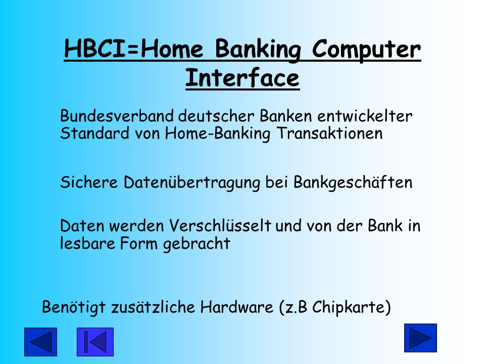 HBCI=Home Banking Computer Interface