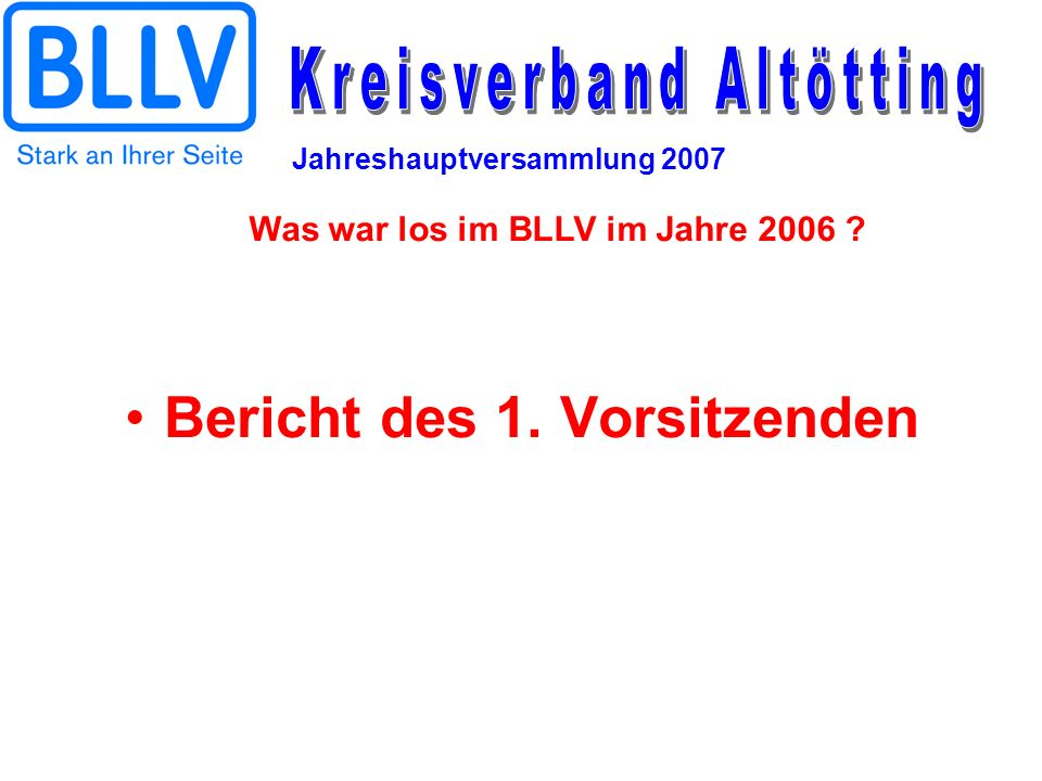 Was war los im BLLV im Jahre 2006 Bericht des 1. Vorsitzenden