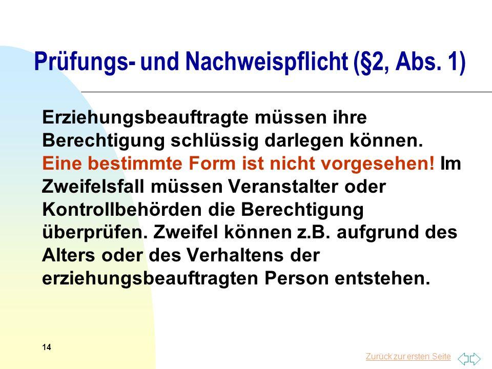 Prüfungs- und Nachweispflicht (§2, Abs. 1)