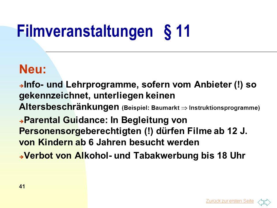 Filmveranstaltungen § 11