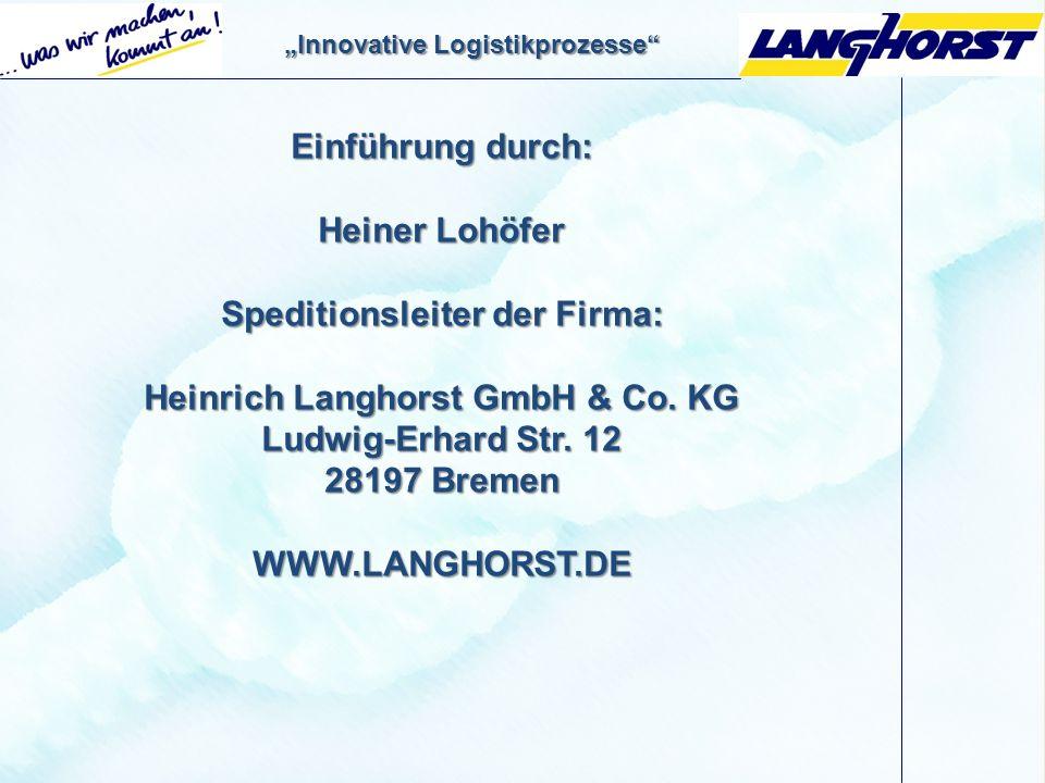 Speditionsleiter der Firma: Heinrich Langhorst GmbH & Co. KG