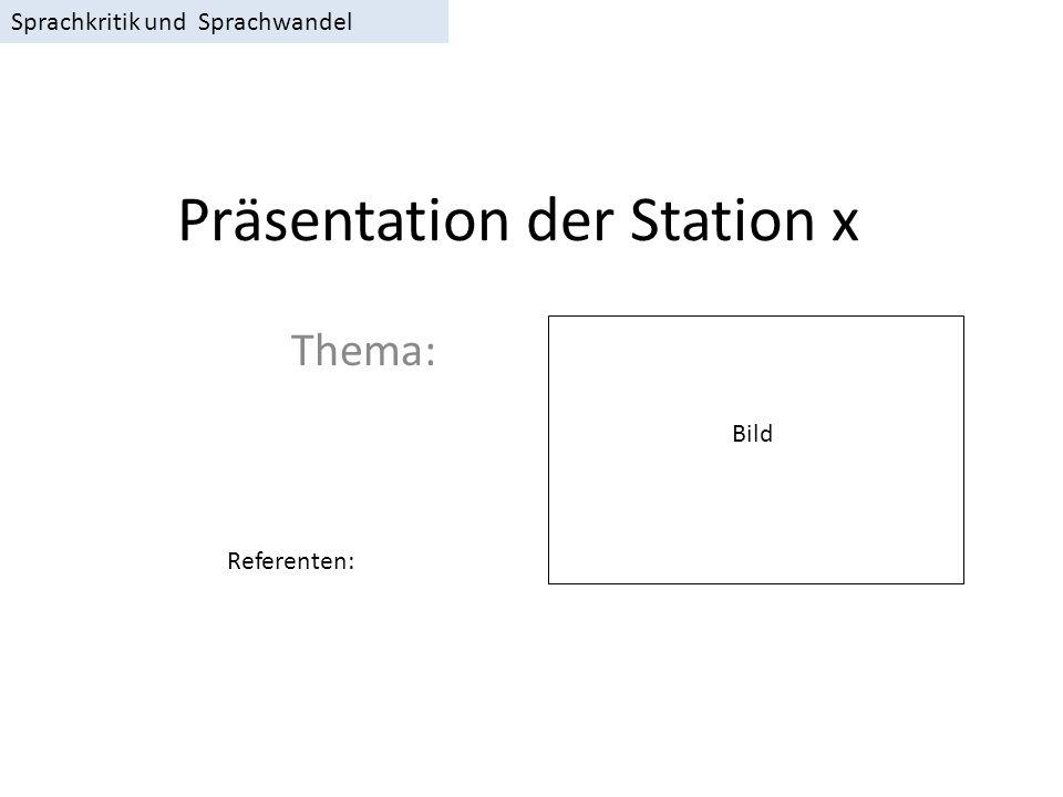 Präsentation der Station x