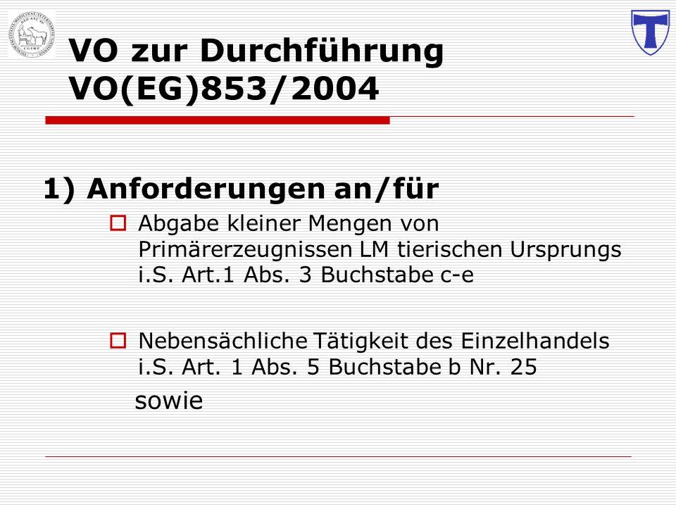VO zur Durchführung VO(EG)853/2004