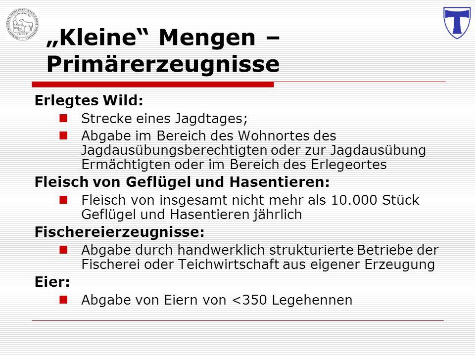 """Kleine Mengen – Primärerzeugnisse"