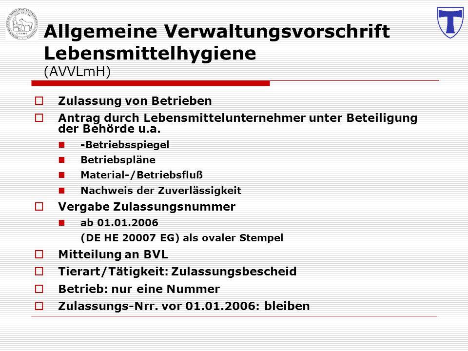 Allgemeine Verwaltungsvorschrift Lebensmittelhygiene (AVVLmH)