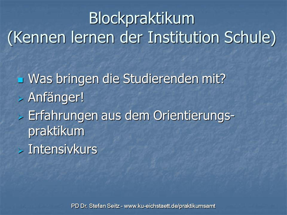 Blockpraktikum (Kennen lernen der Institution Schule)
