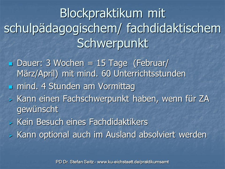 Blockpraktikum mit schulpädagogischem/ fachdidaktischem Schwerpunkt