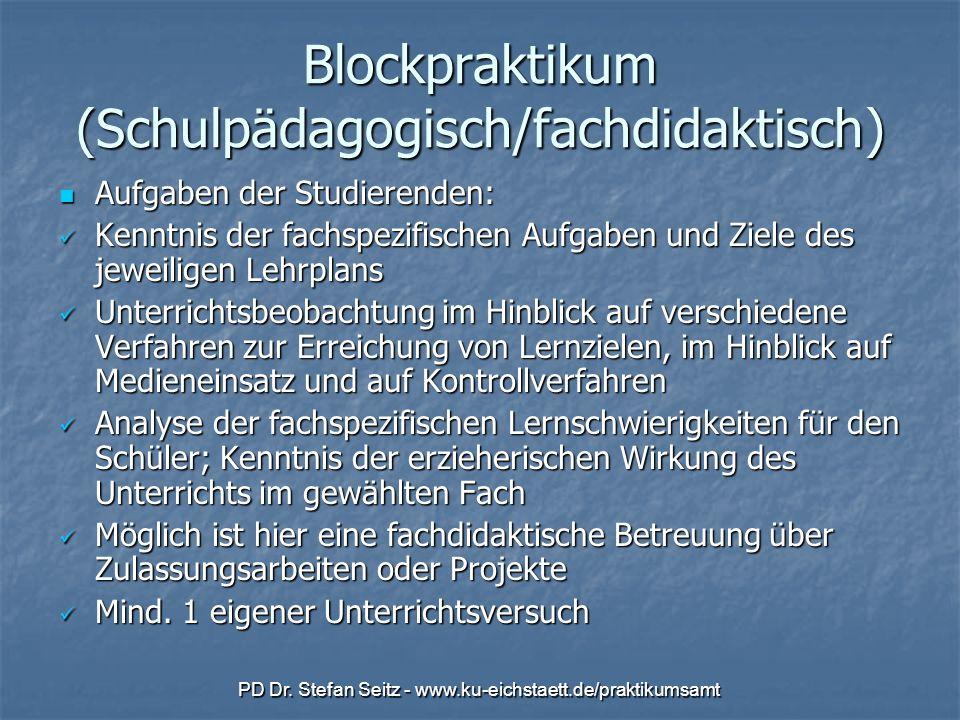 Blockpraktikum (Schulpädagogisch/fachdidaktisch)