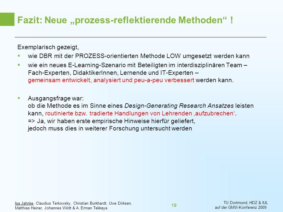 """Fazit: Neue """"prozess-reflektierende Methoden !"""