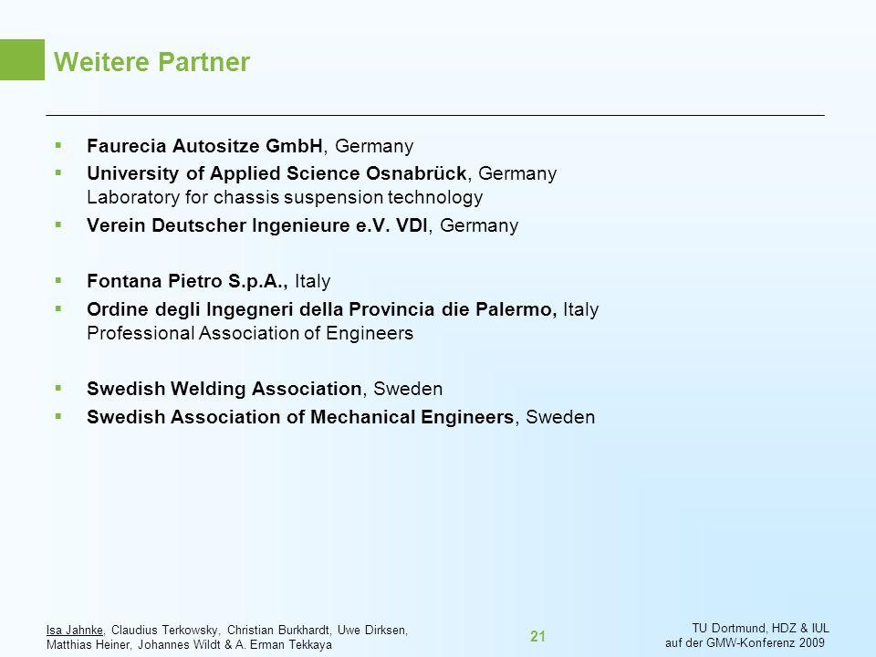 Weitere Partner Faurecia Autositze GmbH, Germany