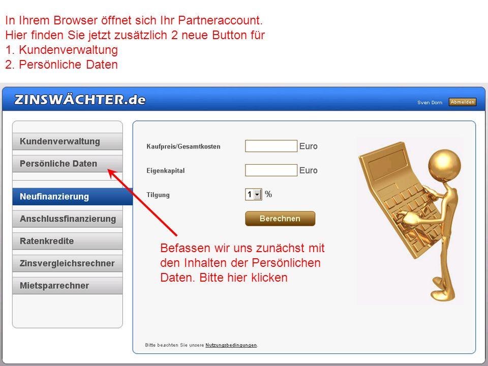 In Ihrem Browser öffnet sich Ihr Partneraccount.