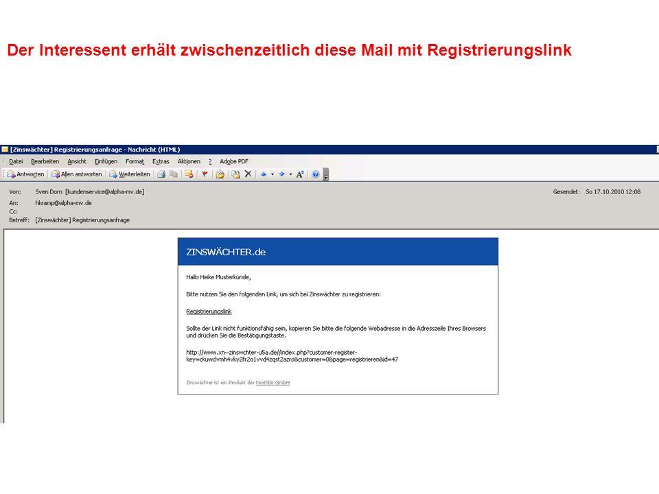 Der Interessent erhält zwischenzeitlich diese Mail mit Registrierungslink