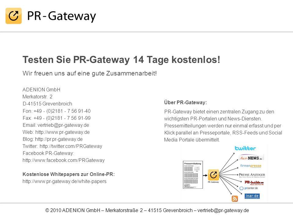 Testen Sie PR-Gateway 14 Tage kostenlos!
