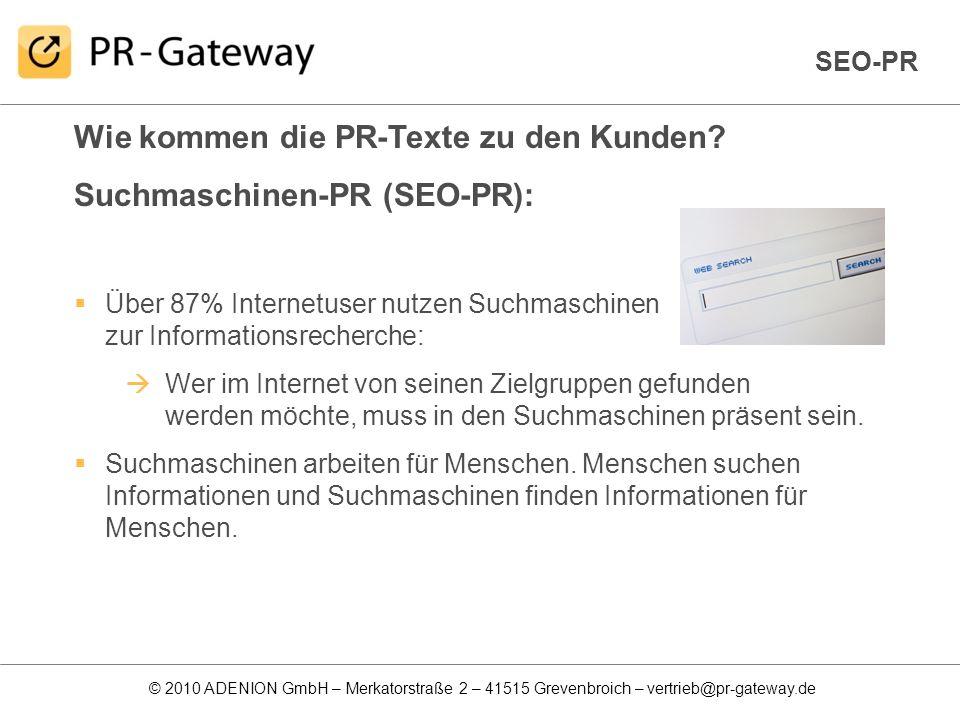 Wie kommen die PR-Texte zu den Kunden Suchmaschinen-PR (SEO-PR):