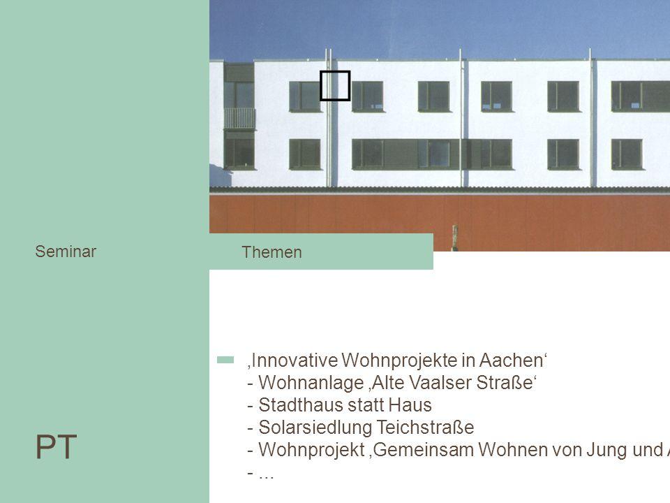PT 'Innovative Wohnprojekte in Aachen'