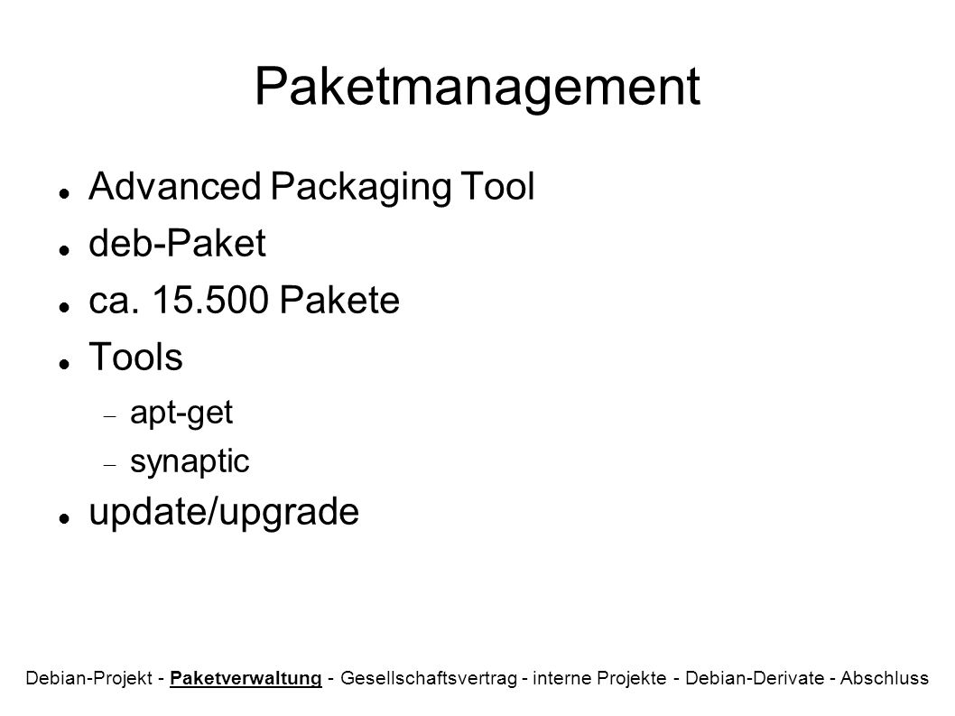 Paketmanagement Advanced Packaging Tool deb-Paket ca. 15.500 Pakete