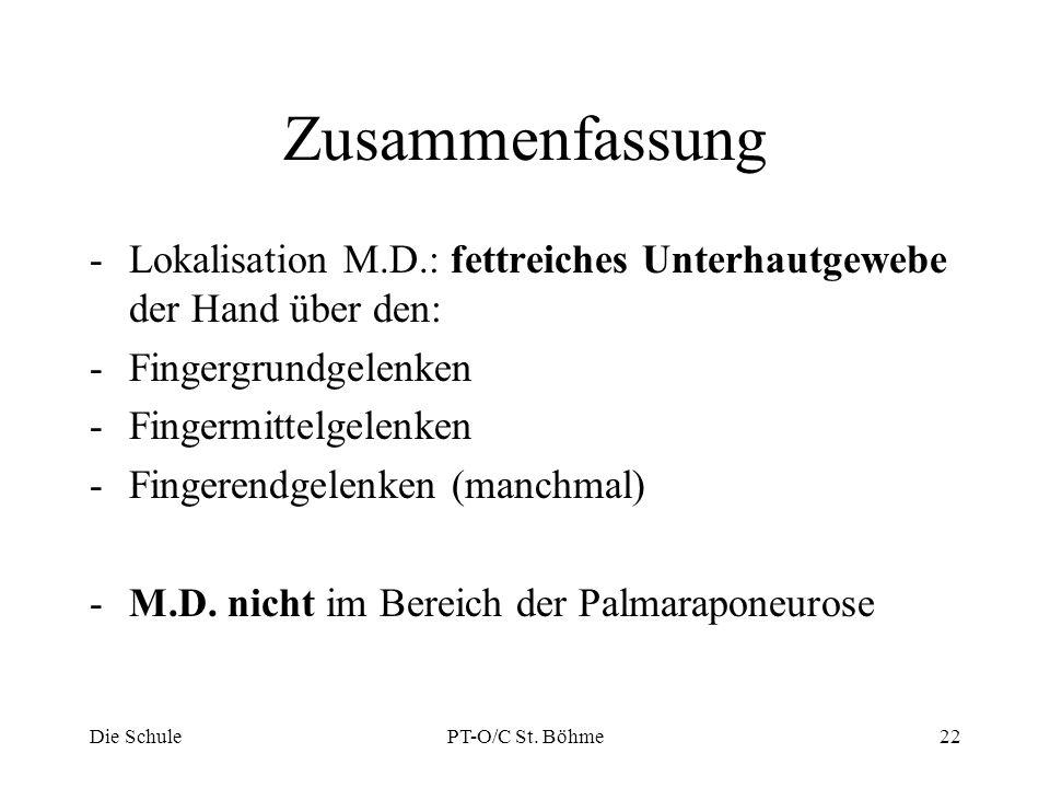 Zusammenfassung Lokalisation M.D.: fettreiches Unterhautgewebe der Hand über den: Fingergrundgelenken.