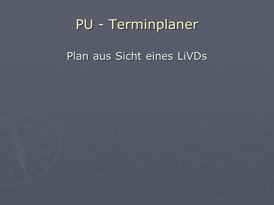 Plan aus Sicht eines LiVDs