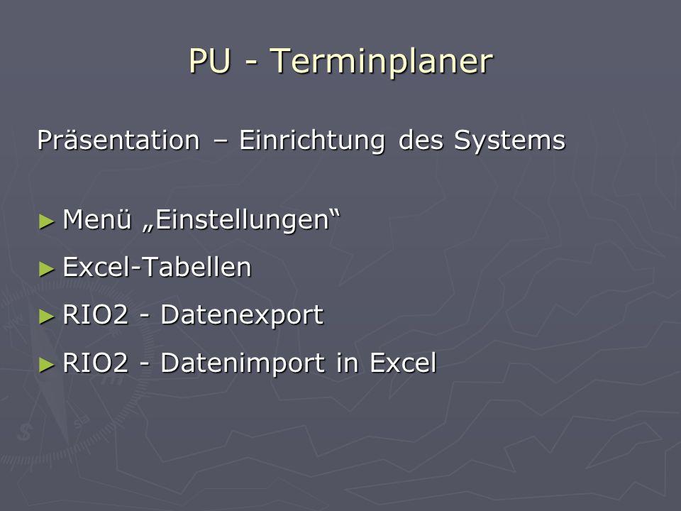 PU - Terminplaner Präsentation – Einrichtung des Systems