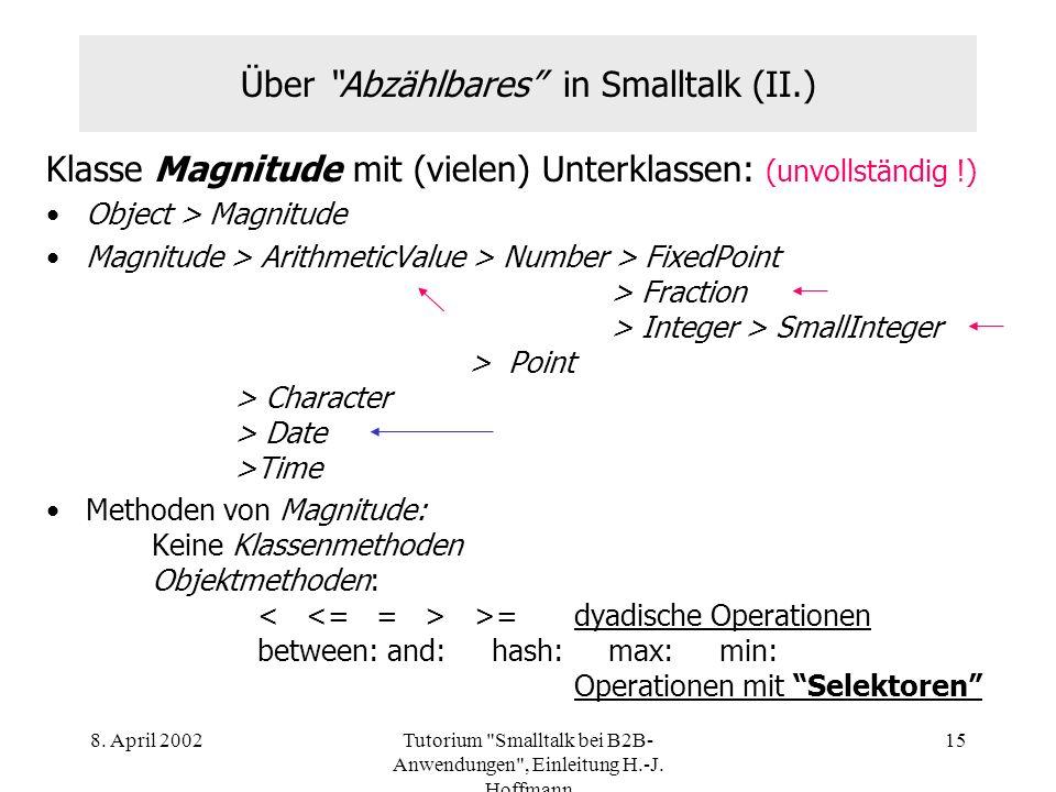 Über Abzählbares in Smalltalk (II.)