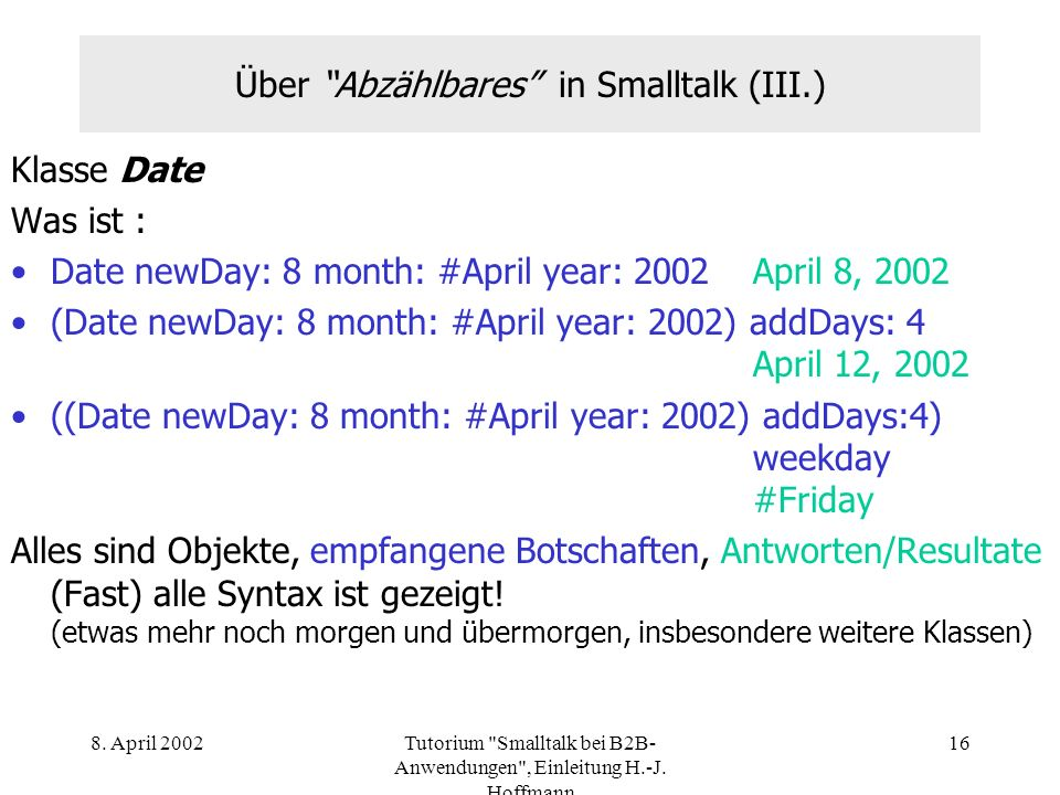 Über Abzählbares in Smalltalk (III.)