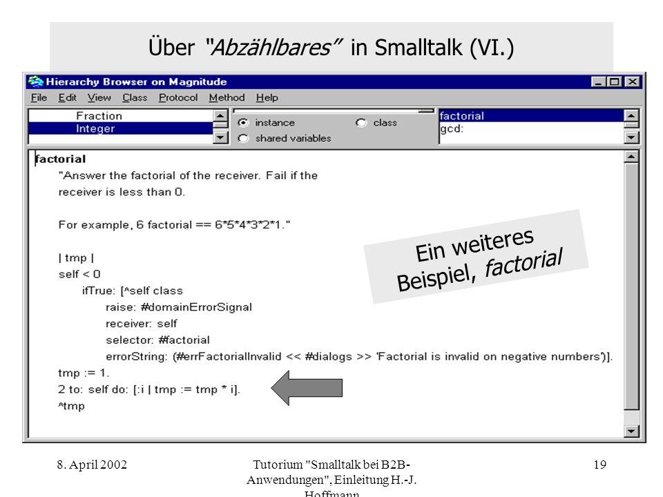 Über Abzählbares in Smalltalk (VI.)