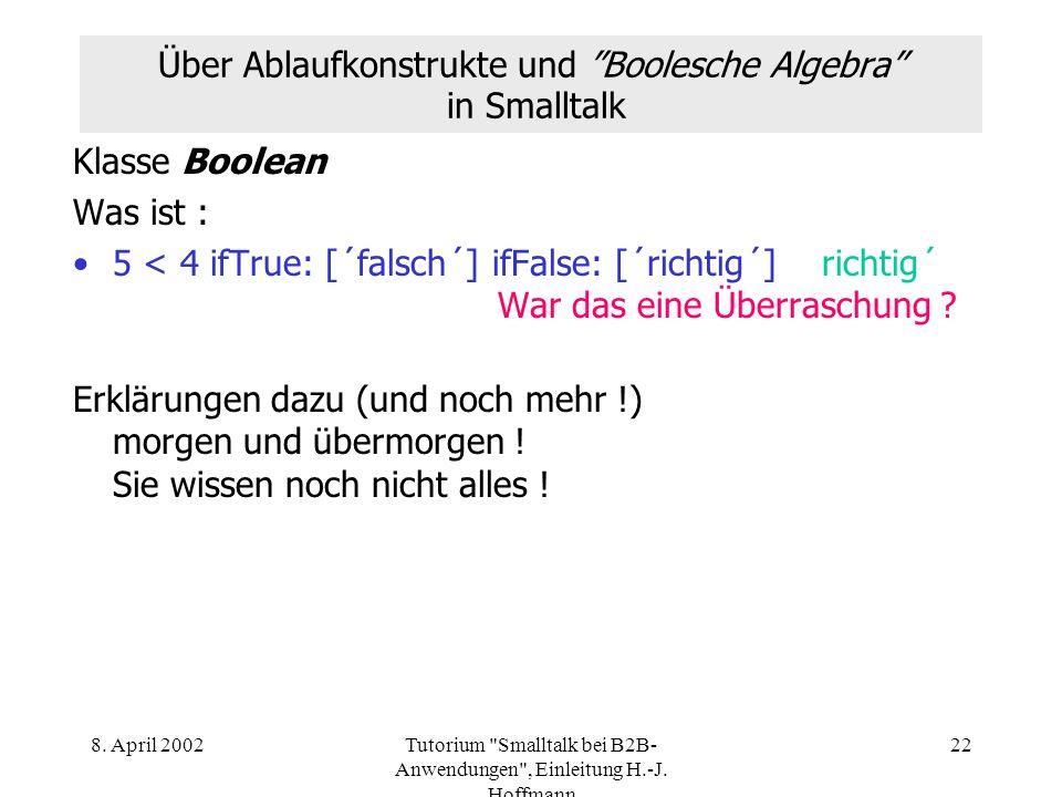 Über Ablaufkonstrukte und Boolesche Algebra in Smalltalk