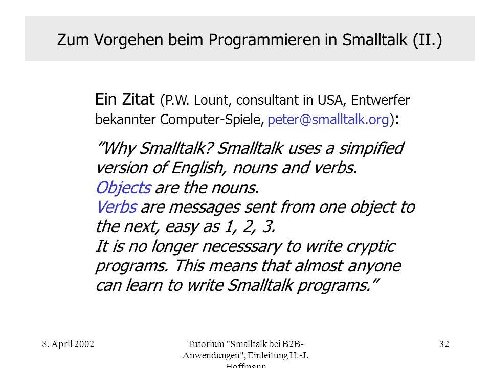 Zum Vorgehen beim Programmieren in Smalltalk (II.)