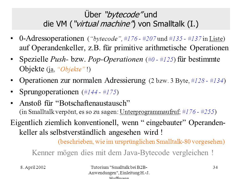 Über bytecode und die VM ( virtual machine ) von Smalltalk (I.)