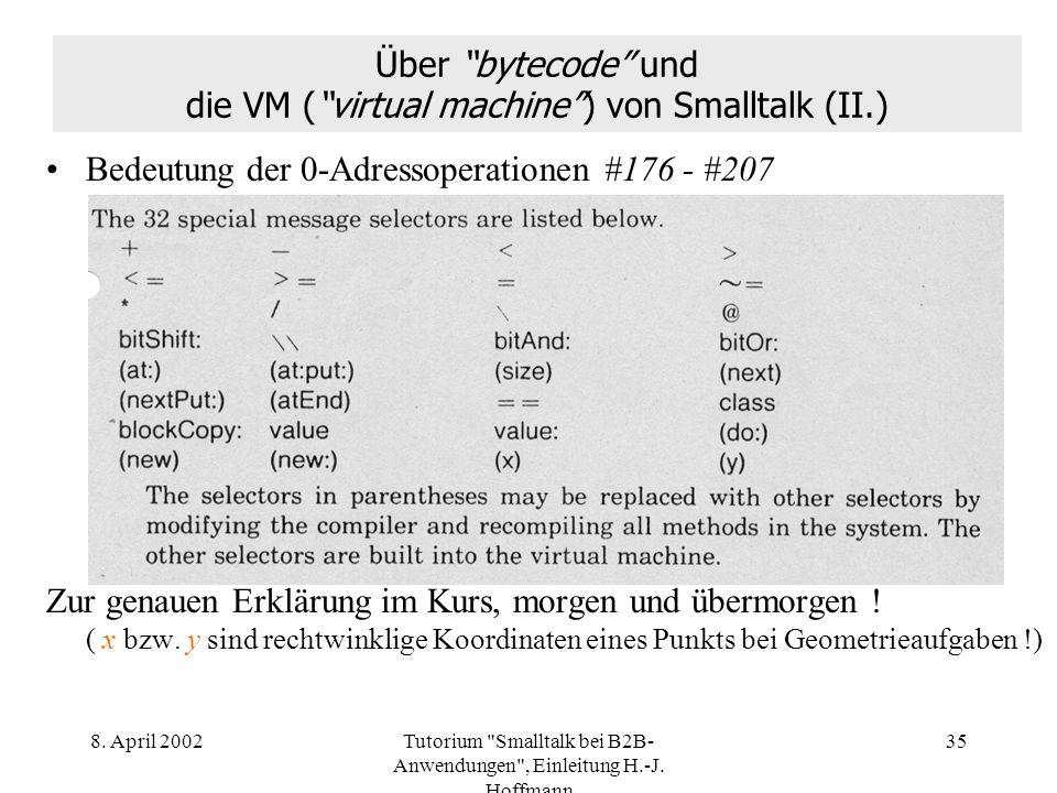 Über bytecode und die VM ( virtual machine ) von Smalltalk (II.)