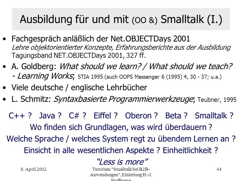 Ausbildung für und mit (OO &) Smalltalk (I.)
