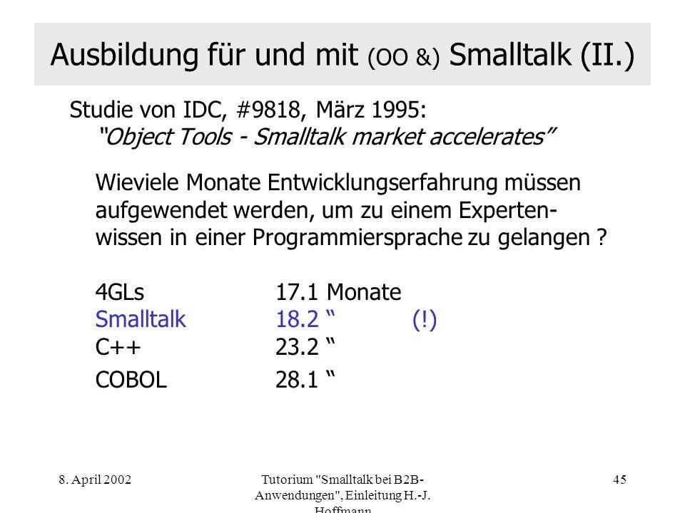 Ausbildung für und mit (OO &) Smalltalk (II.)