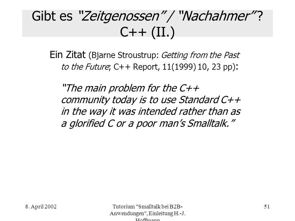 Gibt es Zeitgenossen / Nachahmer C++ (II.)