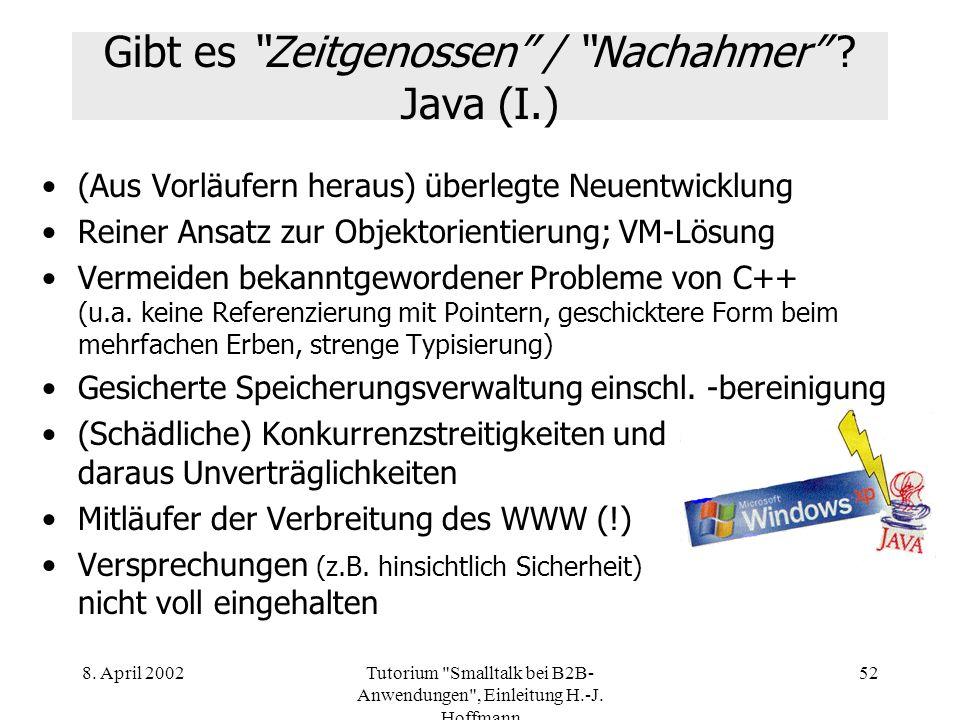 Gibt es Zeitgenossen / Nachahmer Java (I.)