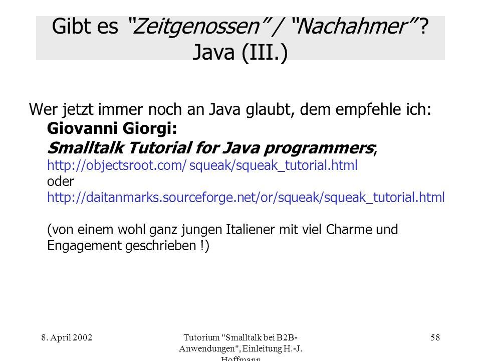 Gibt es Zeitgenossen / Nachahmer Java (III.)