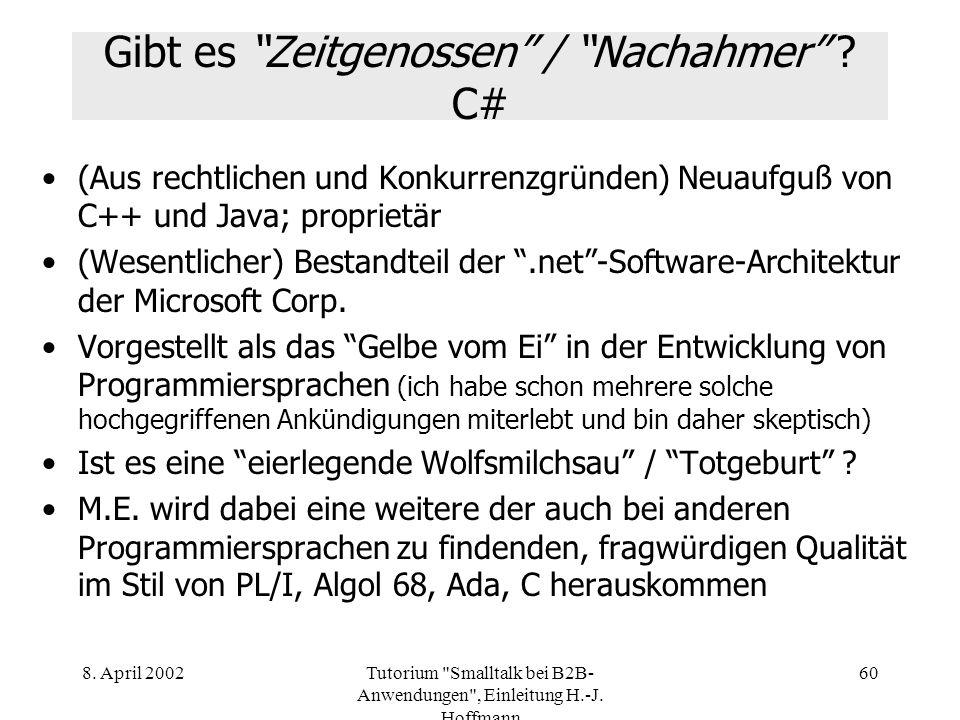 Gibt es Zeitgenossen / Nachahmer C#