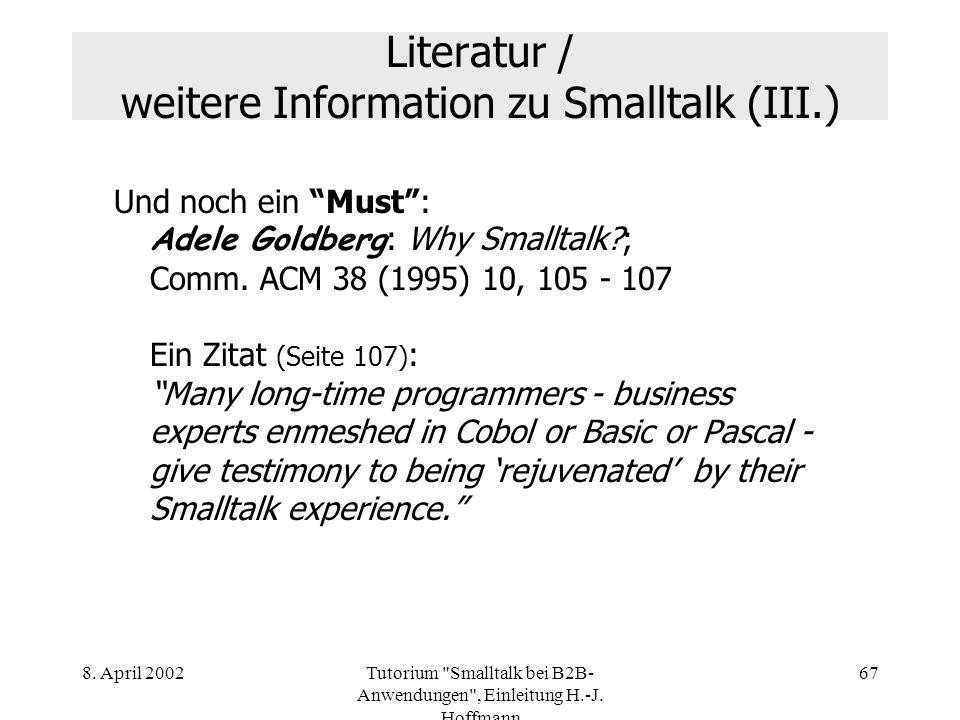 Literatur / weitere Information zu Smalltalk (III.)