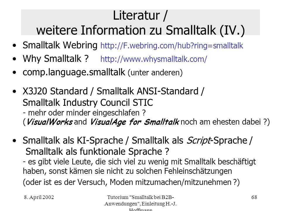 Literatur / weitere Information zu Smalltalk (IV.)