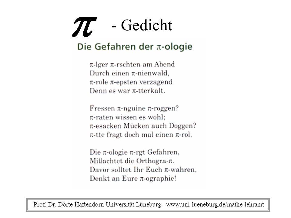 - Gedicht Prof. Dr. Dörte Haftendorn Universität Lüneburg www.uni-lueneburg.de/mathe-lehramt