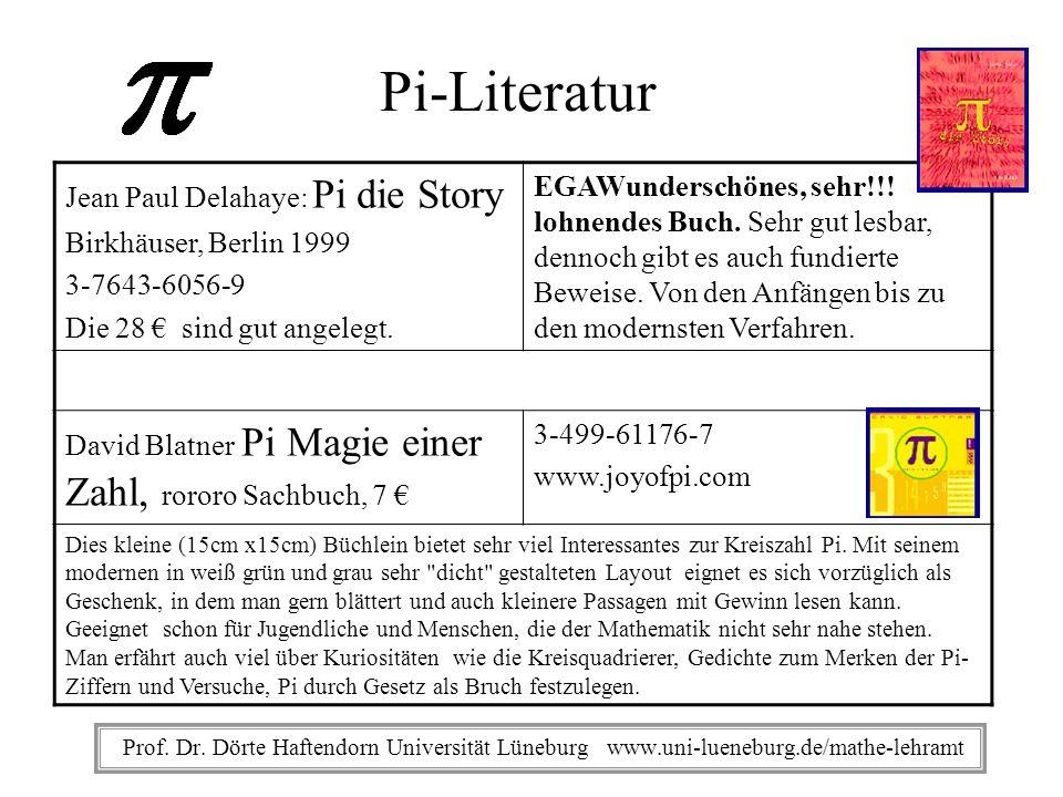 Pi-Literatur Jean Paul Delahaye: Pi die Story Birkhäuser, Berlin 1999