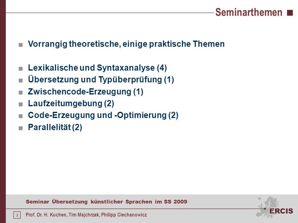 Seminarthemen Vorrangig theoretische, einige praktische Themen