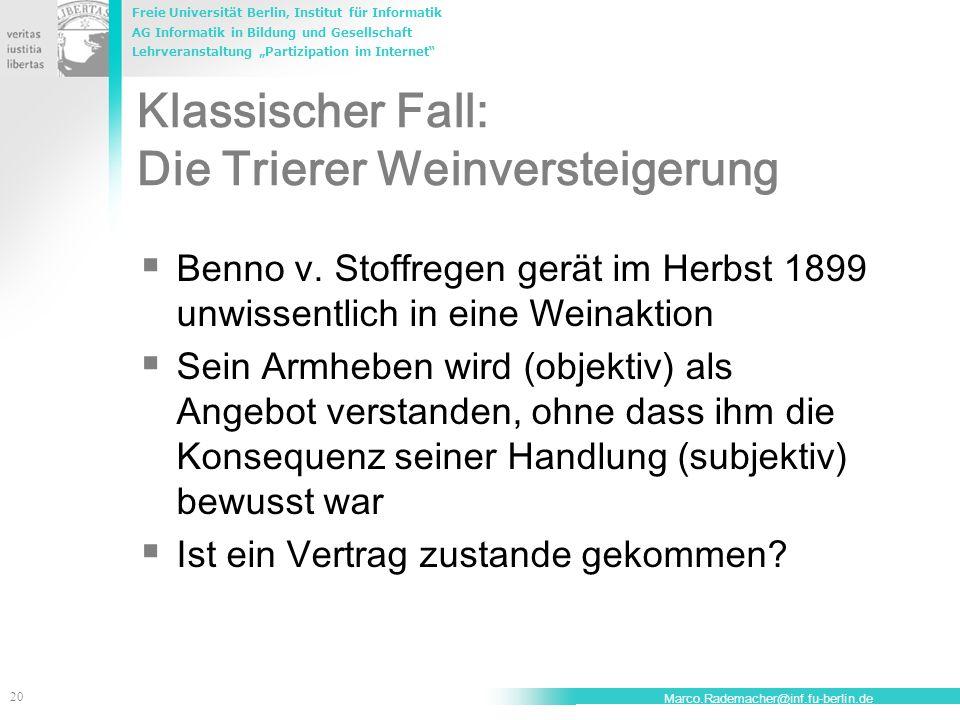 Klassischer Fall: Die Trierer Weinversteigerung
