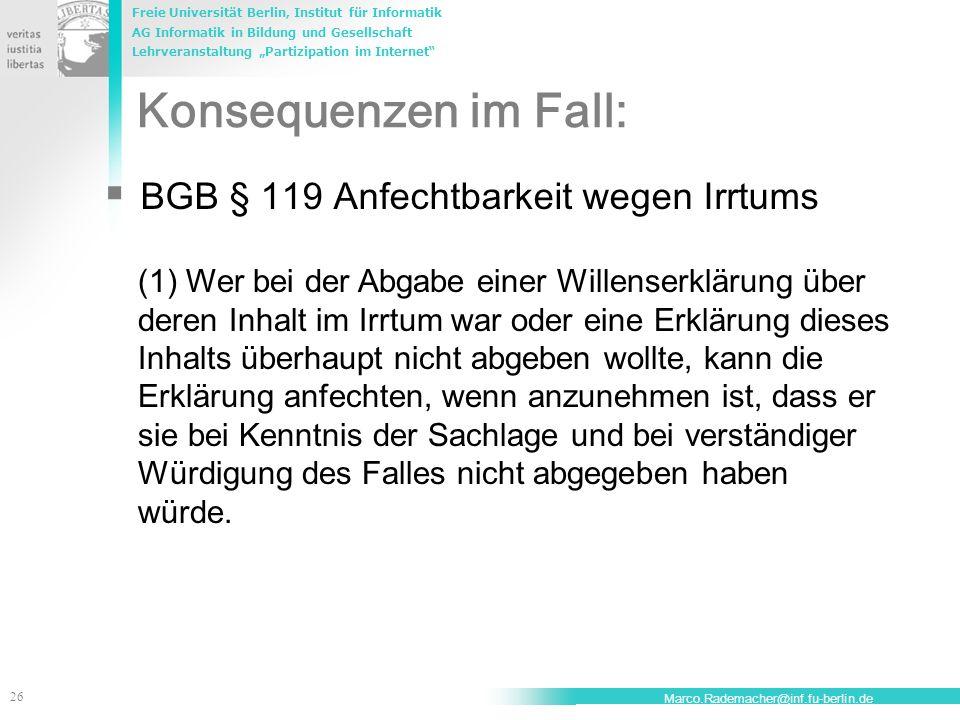 Konsequenzen im Fall: BGB § 119 Anfechtbarkeit wegen Irrtums