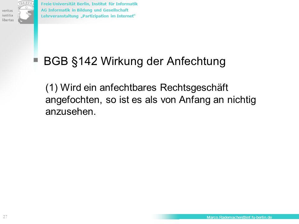 BGB §142 Wirkung der Anfechtung