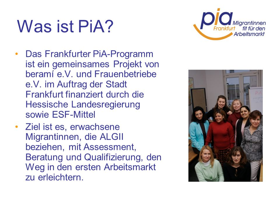 Was ist PiA
