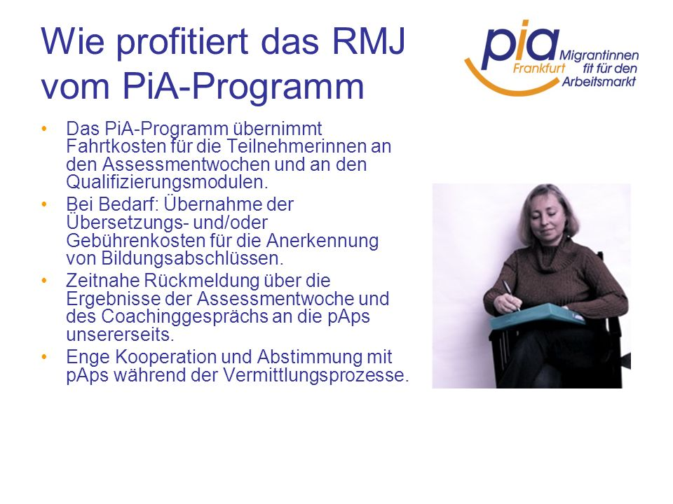 Wie profitiert das RMJ vom PiA-Programm